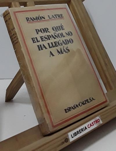 Por qué el español no ha llegado a más - Ramón Latre
