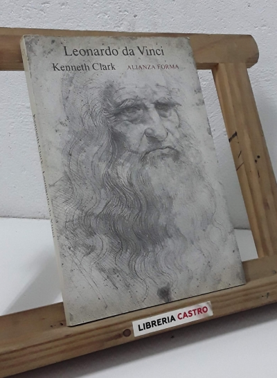 Leonardo da Vinci - Kenneth Clark