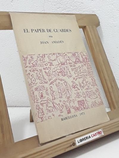 El paper de guardes (edició numerada) - Joan Amades
