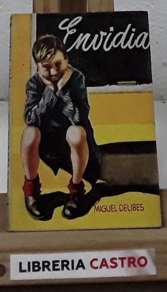 Envidia - Miguel Delibes