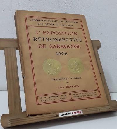 L'Exposition rétrospective de Saragosse 1908 - Emile Bertaux