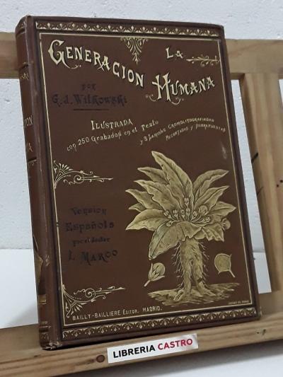 La generación humana - G. J. Witkowski