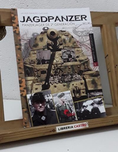 Jagdpanzer. Panzerjäger de 2ª generación - Javier Ormeño Chicano