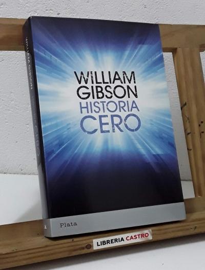 Historia Cero - William Gibson