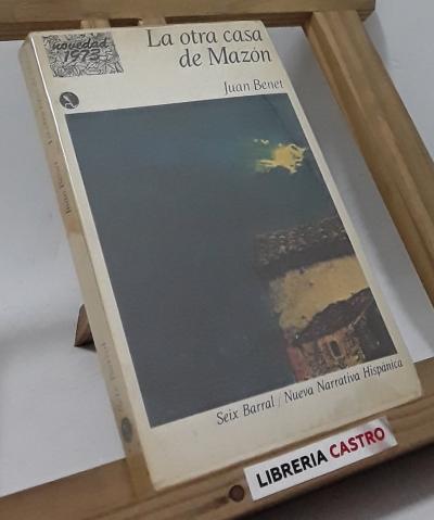 La otra casa de Mazón - Juan Benet