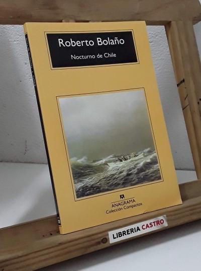 Nocturno de Chile - Roberto Bolaño