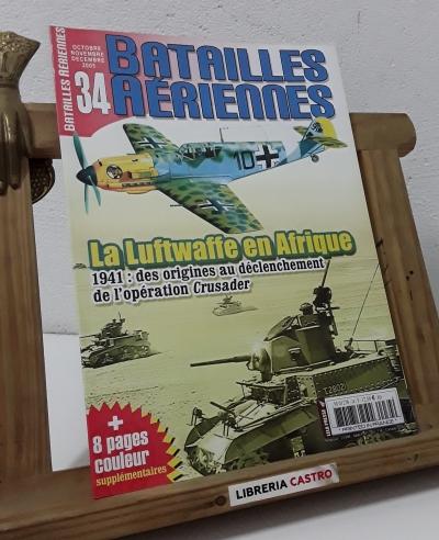 Batailles Aeriennes Nº 34. La Luftwaffe en Afrique - Varios