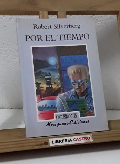 Por el tiempo - Robert Silverberg