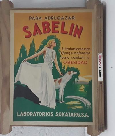 Para adelgazar SABELÍN. El tratamiento más eficaz e inofensivo para combatir la obesidad - Desconocido