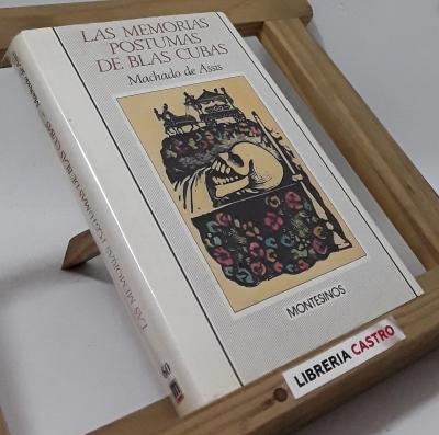 Las memorias póstumas de Blas Cubas - Machado de Assis