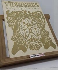 Vidrieres d´un gran jardí de vidres - Manuel García-Marín