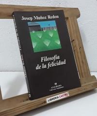 Filosofía de la felicidad - Josep Muñoz Redon