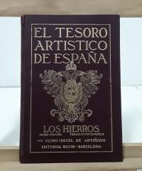 El Tesoro Artístico de España. Los Hierros - Pedro Miguel de Artiñano