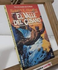 El Valle del Gusano - Robert E. Howard
