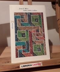 Sobre ídols i tribus o sobre la cultura i el poder i altres temes del final dels temps - Joan F. Mira