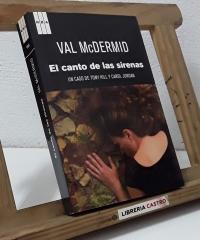 El canto de las sirenas. Un caso de Tony Hill y Carol Jordan - Val McDermid