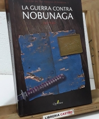 La Guerra Contra Nobunaga. La hija de los piratas murakami 1 - Ryô Wada