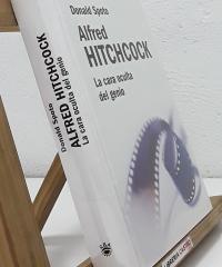 Alfred Hitchcock. La cara oculta del genio - Donald Spoto