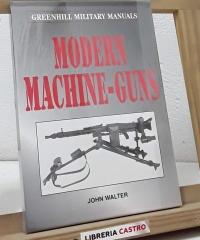 Modern machine-guns - John Walter