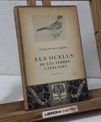 Els Ocells de les Terres Catalanes. Volum II - Joaquim Maluquer