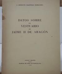 Datos sobre el vestuario de Jaime II de Aragón - J. Ernesto Martínez Ferrando
