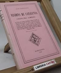 Visions de Catalunya (III volums) - Joan Santamaria