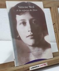 A la espera de Dios - Simone Weil