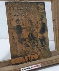 Ferias y Fiestas. Barbastro 1947 - Varios