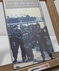 Partes de guerra - Graciela Speranza - Fernando Cittadini