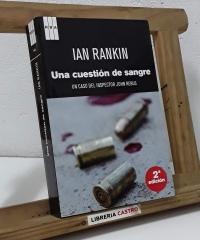 Una cuestión de sangre. Un caso del inspector John Rebus - Ian Rankin