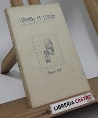 Espurnes de l´esperit - I. Ramon Llull (edició numerada) - Selecció i anotació de Robert d´Ausona