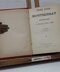 Tres días en Montserrat. Guía Histórico descriptiva - Cayetano Cornet y Mas