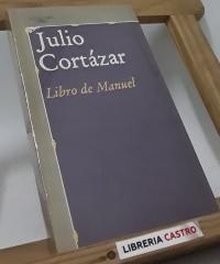 Libro de Manuel - Julio Cortázar