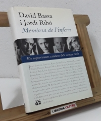 Memòria de l'infern. Els supervivents catalans dels camps nazis - David Bassa i Jordi Ribó