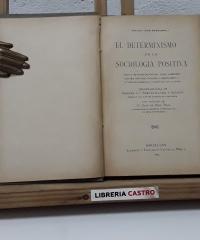 El determinismo en la sociología positiva - Juan Rossignoli