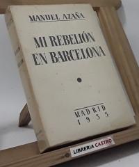 Mi rebelión en Barcelona - Manuel Azaña