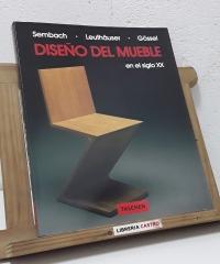 Diseño del mueble en el siglo XX - Klaus-Jürgen Sembach, Gabriele Leuthäuser, Peter Gössel