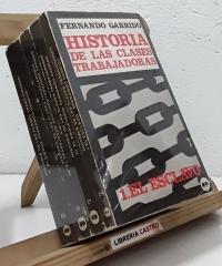 Historia de las clases trabajadoras (IV tomos) - Fernando Garrido