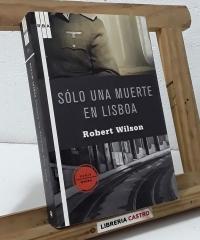 Sólo una muerte en Lisboa - Robert Wilson