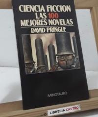 Ciencia Ficción. Las 100 mejores novelas (dedicado por el autor) - David Pringle