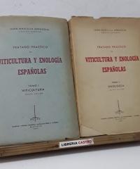Tratado práctico de viticultura y enología españolas. Tomos I y II - Juan Marcilla Arrazola