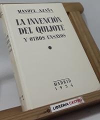 La invención del Quijote y otros ensayos (edición numerada) - Manuel Azaña