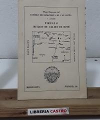 Mapa Itinerario del Centro Excursionista de Cataluña. Pirineo, región de Caldes de Bohí - Varios