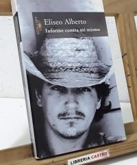 Informe contra mí mismo - Eliseo Alberto, Lichi