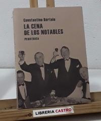 La cena de los notables. Sobre lectura y crítica - Constantino Bértolo