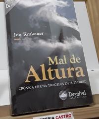 Mal de altura. Crónica de una tragedia en el Everest - Jon Krakauer