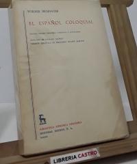 El español coloquial - Werner Beinhauer