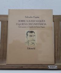 Sobre Xavier Nogués i la seva circumstància (edició numerada) - Salvador Espriu
