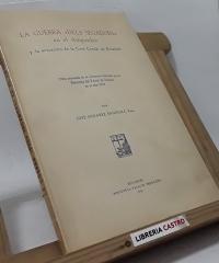 La guerra dels Segadors en el Ampurdán y la actuación de la Casa Condal de Peralada (edición numerada) - José Sanabre Sanromá, Pbro.