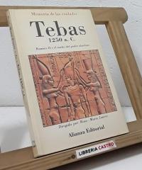 Tebas 1250 a.C. Ramsés II y el sueño del poder absoluto - Varios